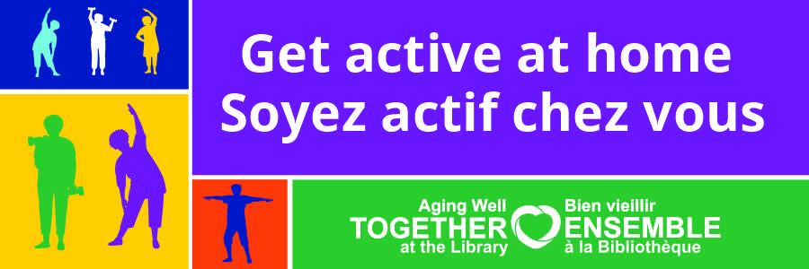 Get Active At Home | Soyez actif chez vous series