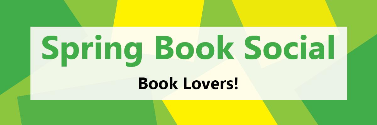 Spring Book Social - Book Lovers