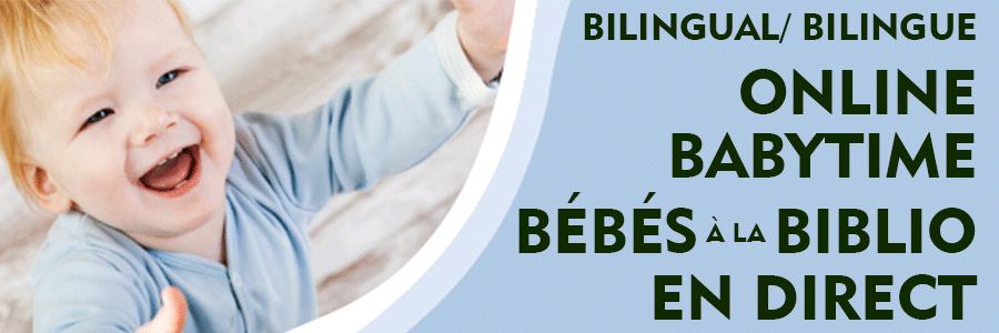 Babytime online / Bébés à la Biblio en direct
