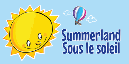 Light blue background, on the left image of a big yellow sun cartoon style with eyes, nose and smile, on the right the text Summerland / Sous le soleil with a small hot air balloon over the text.