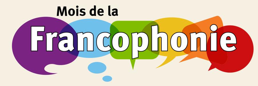 6 philactéres de couleur différentes avec le texte Mois de la Francophonie à l'avant-plan