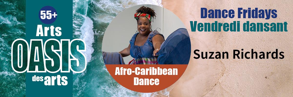55+ arts oasis des arts dance fridays cendredi dansant suzan richards