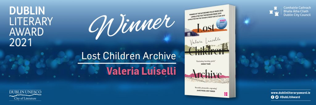 DUBLIN Literary Award logo and book cover of Lost Children Archive