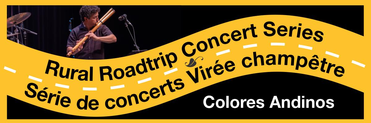 Rural Roadtrip Concert Series Série de concerts Virée champêtre Colores Andinos