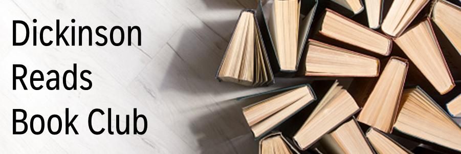 Dickinson Reads Book Club
