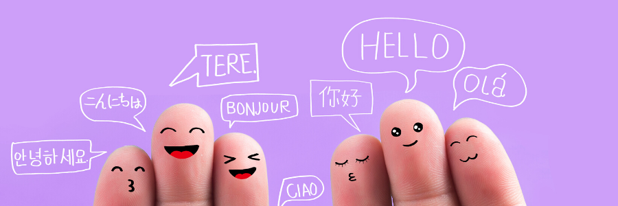 """Image of fingers with faces drawn on them. Speech bubbles above the finger people say """"hello"""" in a variety of languages."""