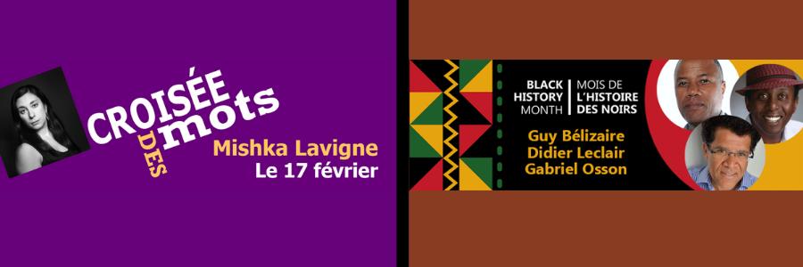 Croisées des mots avec Mishka Lavaigne, Table ronde avec Didier Leclair, Guy Bélizaire et Gabriel Osson les 16 et 18 fécrier