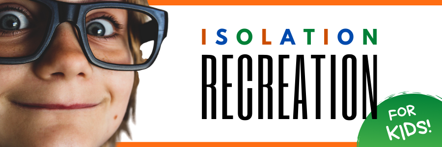 Banner image for Isolation Recreation