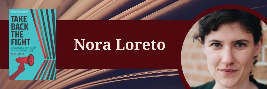 Book cover and head shot of Nora Loreto