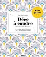 Jacket cover: Déco à coudre : 13 modèles spécial débutant pour décorer son chez soi !