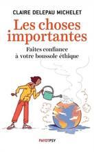 Jacket cover: Les choses importantes : faites confiance à votre boussole éthique