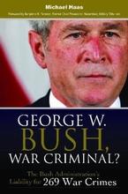 Media cover for George W. Bush, War Criminal?