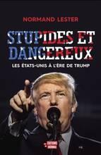 Jacket cover: Stupides et dangereux : les États-Unis à l'ère de Trump