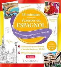 Jacket cover: 15 minutes par jour pour s'exercer en espagnol : 1000 exercices pour progresser en espagnol!