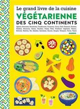 Jacket cover: Le grand livre de la cuisine végétarienne des cinq continents