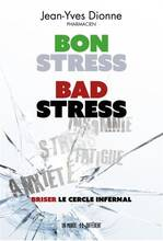 Jacket cover: Bon stress, bad stress : briser le cercle infernal