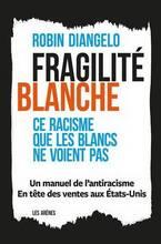 Jacket cover: Fragilité blanche : ce racisme que les blancs ne voient pas