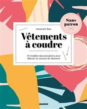 Jacket cover: Vêtements à coudre : 10 modèles époustouflants pour débuter la couture de vêtement