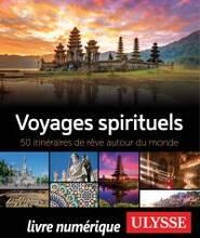 Jacket cover: Voyages spirituels : 50 itinéraires de rêve