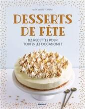 Jacket cover: Desserts De Fête : Des Recettes Pour Toutes Les Occasions !