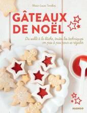 Jacket cover: Gâteaux de Noël : du sablé à la bûche, toutes les techniques en pas à pas pour se régaler