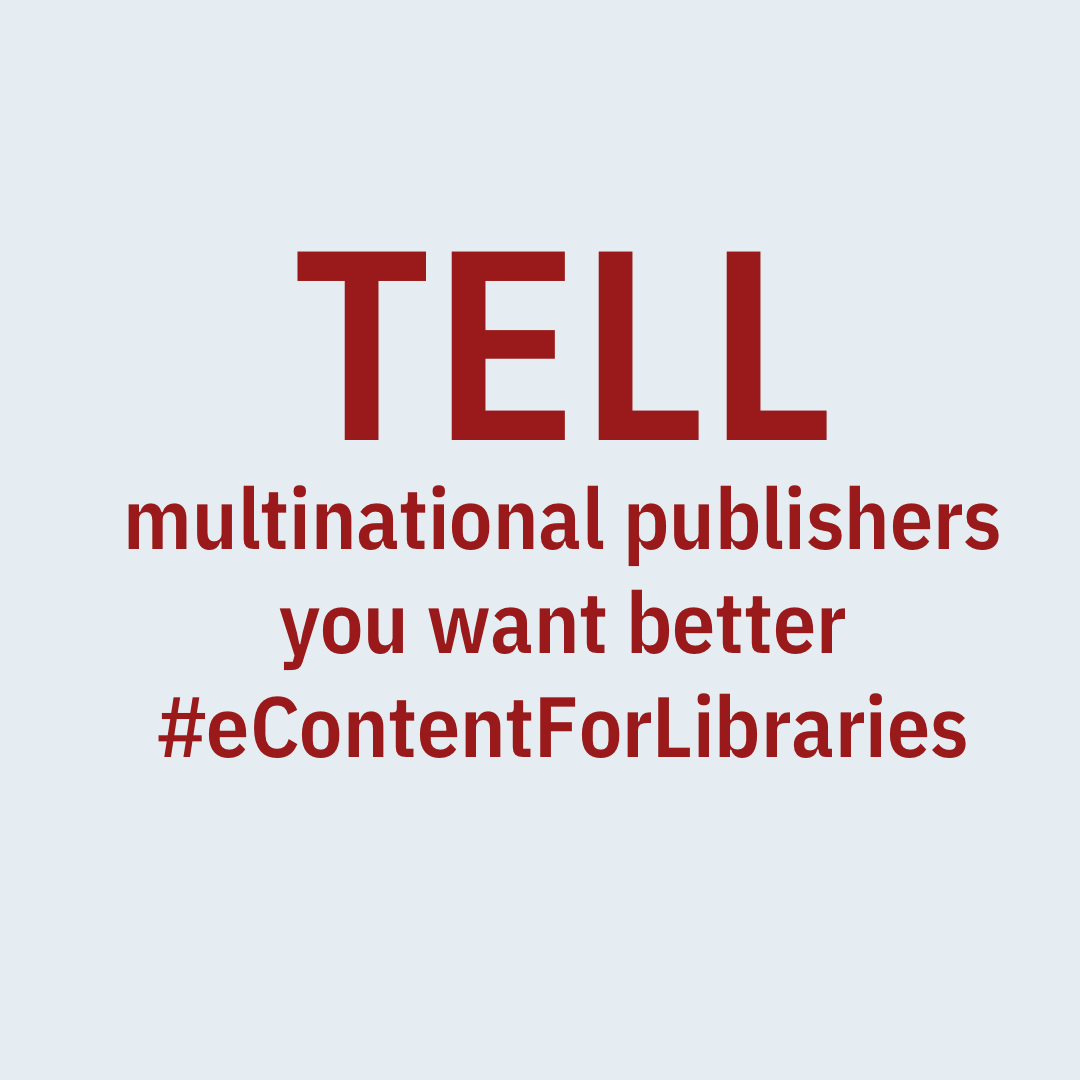 Tell multinational publishers you want better #eContentForLibraries.